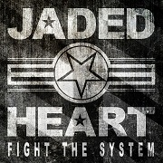 Review: Jaded Heart - Fight The System