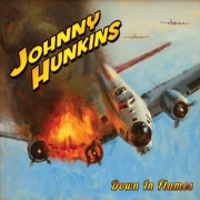 Johnny Hunkins: Down In Flames
