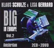 Klaus Schulze feat. Lisa Gerrard: Big In Europe - Vol. 2 (Amsterdam)