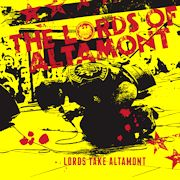 The Lords Of Altamont: Lords Take Altamont