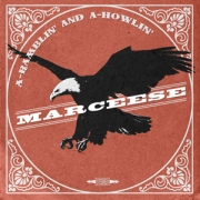 Review: Marcese - A-Ramblin' And A-Howlin'