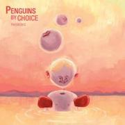 Review: Penguins By Choice - Phobobic