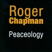 Roger Chapman: Peaceology