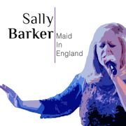 Review: Sally Barker - Maid In England