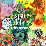 Space Debris: Phonomorphosis