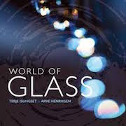 Terje Isungset & Arve Henriksen: World Of Glass