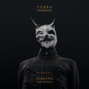 Review: Terra Tenebrosa - V.I.T.R.I.O.L. - Purging The Tunnels