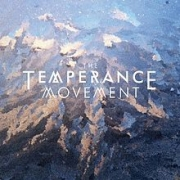 The Temperance Movement: The Temperance Movement (Tour Edition)