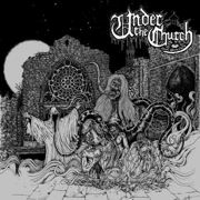Review: Under The Church - Under The Church