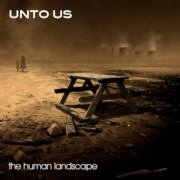 Unto Us: The Human Landscape