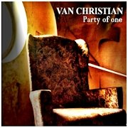 Van Christian: Party Of One