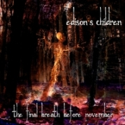 Review: Edison's Children - The Final Breath Before November