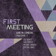 Review: First Meeting - Live In London Volume 1