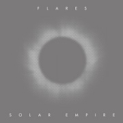 Review: Flares - Solar Empire