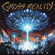 Review: Gross Reality - Overthrow