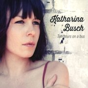 Review: Katharina Busch - Ten Hours On A Bus