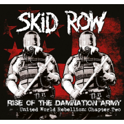 Skid Row: Rise Of The Damnation Army - United World Rebellion: Chapter Two