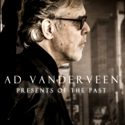 Review: Ad Vanderveen - Presents Of The Past/Requests Revisited