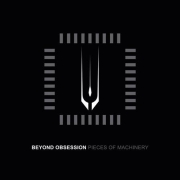 Beyond Obsession: Pieces Of Machinery