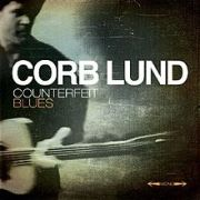 Corb Lund: Counterfeit Blues