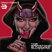Review: Crazy Town - The Brimstone Sluggers