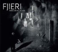 Review: Fjieri - Words Are All We Have