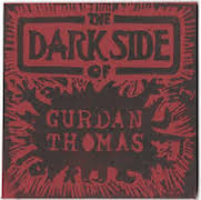Gurdan Thomas: The Dark Side Of Gurdan Thomas