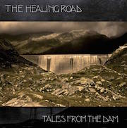 The Healing Road: Tales From The Dam