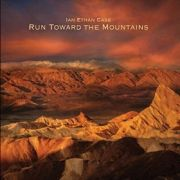 Review: Ian Ethan Case - Run Toward The Mountain