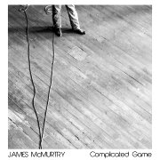 James McMurtry: Complicated Game