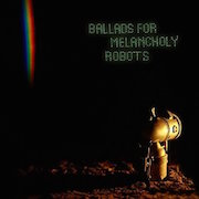 Review: Kompost 3 - Ballads For Melancholy Robots