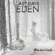 Last Days Of Eden: Ride The World
