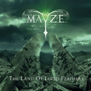 Mayze: The Land Of Lucid Feathers