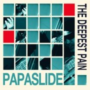 Review: Papaslide - The Deepest Pain