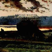 Review: Reptile Master - In The Light Of A Sinking Sun