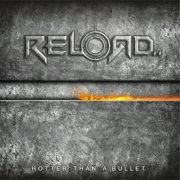 Reload: Hotter Than A Bullet