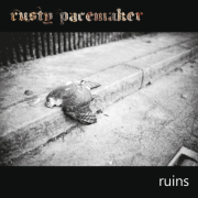 Rusty Pacemaker: Ruins