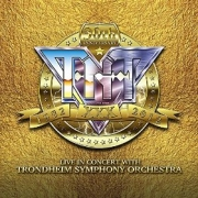 TNT: 30th Anniversary 1982-2012 Live In Concert With The Trondheim Symphony Orchestra