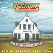 Tritonus: Far In The Sky - Live At Stagge's Hotel 1977