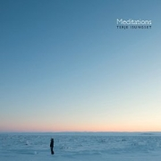 Review: Terje Isungset - Meditations