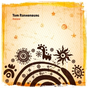 Tom Rankenburg: Awake