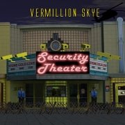 Review: Vermillion Skye - Security Theater