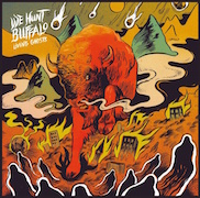 Review: We Hunt Buffalo - Living Ghosts