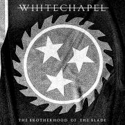 Review: Whitechapel - The Brotherhood Of The Blade