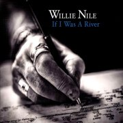 Willie Nile: If I Was A River