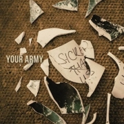 Review: Your Army - Sicker Than Us