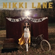 Nikki Lane: All Or Nothin'