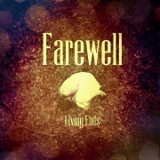 Review: Farewell - Living Ends