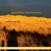 Gerd Dudek & Stefan Heidtmann: two of us are one