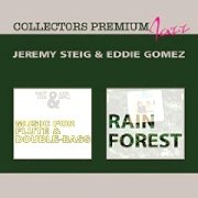 Review: Jeremy Steig & Eddie Gomez - Music For Flute & Double Bass/Rain Forest